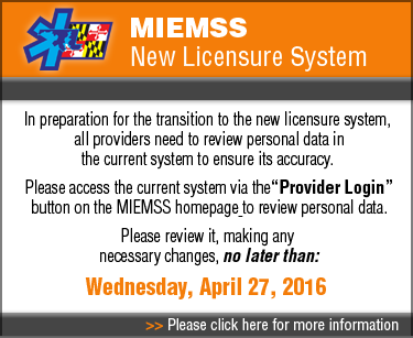 MIEMSS New Licensure System