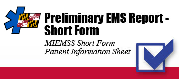 Preliminary EMS Report - Short Form graphic